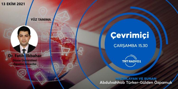 TRT Radyo1'de Çalışmasını Yaptığı Yüz Tanıma Programını Anlatacak!